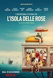 locandina del film L'INCREDIBILE STORIA DELL'ISOLA DELLE ROSE