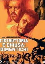 locandina del film L'ISTRUTTORIA E' CHIUSA: DIMENTICHI