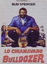 locandina del film LO CHIAMAVANO BULLDOZER