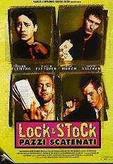locandina del film LOCK & STOCK - PAZZI SCATENATI