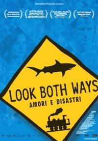 locandina del film LOOK BOTH WAYS - AMORI E DISASTRI