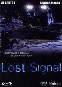 locandina del film LOST SIGNAL