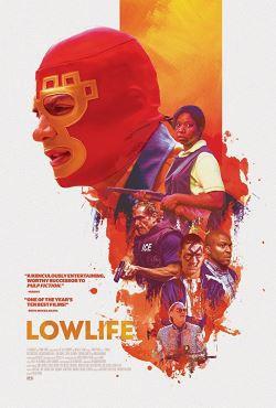 locandina del film LOWLIFE
