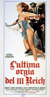 locandina del film L'ULTIMA ORGIA DEL III REICH