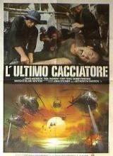 locandina del film L'ULTIMO CACCIATORE