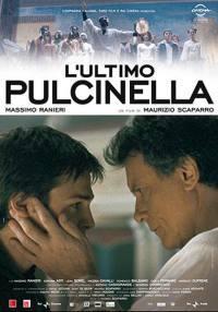 locandina del film L'ULTIMO PULCINELLA