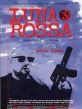 locandina del film LUNA ROSSA
