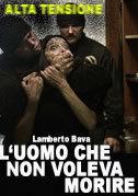 locandina del film L'UOMO CHE NON VOLEVA MORIRE