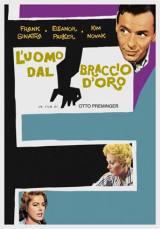 L'Uomo Dal Braccio D'Oro (1955)