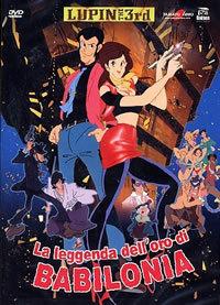 locandina del film LUPIN III - LA LEGGENDA DELL'ORO DI BABILONIA