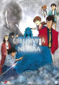 locandina del film LUPIN III - L'ELUSIVITA' DELLA NEBBIA