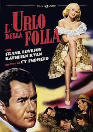 locandina del film L'URLO DELLA FOLLA