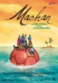 locandina del film MACHAN - LA VERA STORIA DI UNA FALSA SQUADRA