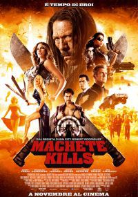 locandina del film MACHETE KILLS