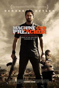 locandina del film MACHINE GUN PREACHER