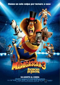 locandina del film MADAGASCAR 3: RICERCATI IN EUROPA
