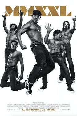 locandina del film MAGIC MIKE XXL
