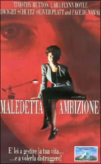 locandina del film MALEDETTA AMBIZIONE