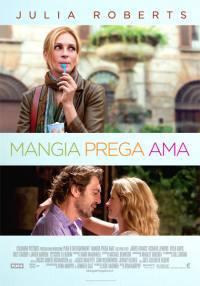 locandina del film MANGIA, PREGA, AMA