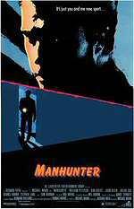 locandina del film MANHUNTER - FRAMMENTI DI UN OMICIDIO