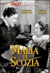 locandina del film MARIA DI SCOZIA