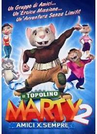 Il Topolino Marty 2 – Amici Per Sempre (2008)