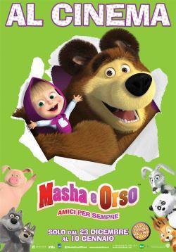 Masha E Orso: Amici Per Sempre (2015)