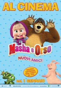 locandina del film MASHA E ORSO - NUOVI AMICI