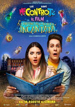 locandina del film ME CONTRO TE: IL FILM - IL MISTERO DELLA SCUOLA INCANTATA
