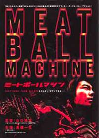 locandina del film MEATBALL MACHINE