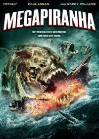 locandina del film MEGA PIRANHA