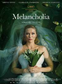 locandina del film MELANCHOLIA (2011)