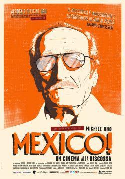 locandina del film MEXICO! UN CINEMA ALLA RISCOSSA