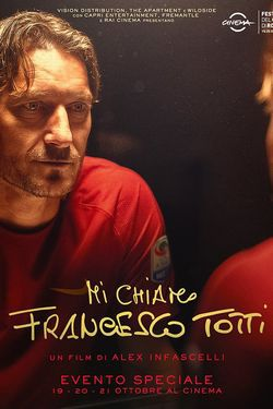 locandina del film MI CHIAMO FRANCESCO TOTTI
