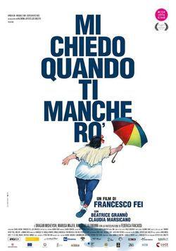 locandina del film MI CHIEDO QUANDO TI MANCHERO'