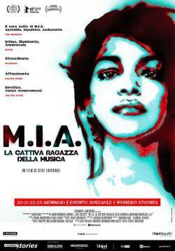locandina del film M.I.A. - LA CATTIVA RAGAZZA DELLA MUSICA