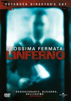 locandina del film PROSSIMA FERMATA: L'INFERNO