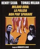 locandina del film MILANO ODIA: LA POLIZIA NON PUO' SPARARE