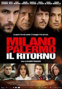 locandina del film MILANO - PALERMO: IL RITORNO