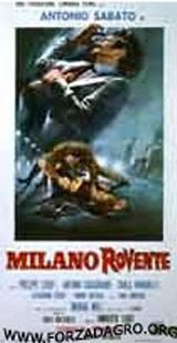 locandina del film MILANO ROVENTE