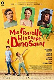 locandina del film MIO FRATELLO RINCORRE I DINOSAURI