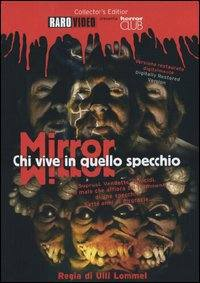 locandina del film MIRROR - CHI VIVE IN QUELLO SPECCHIO?