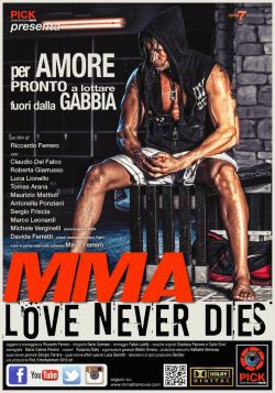 locandina del film MMA LOVE NEVER DIES