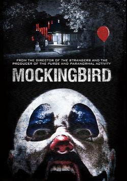 locandina del film MOCKINGBIRD - IN DIRETTA DALL'INFERNO