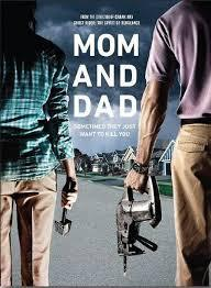 locandina del film MOM AND DAD