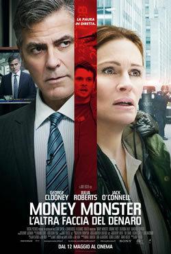 locandina del film MONEY MONSTER - L'ALTRA FACCIA DEL DENARO