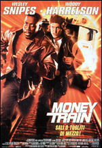 locandina del film MONEY TRAIN