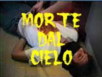 locandina del film MORTE DAL CIELO