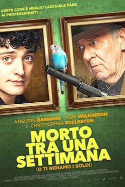 locandina del film MORTO TRA UNA SETTIMANA... O TI RIDIAMO I SOLDI