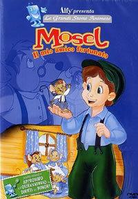 locandina del film MOSEL - IL MIO AMICO FORTUNATO